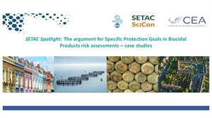 SETAC Spotlight: The argument for Specific Protection Goals in Biocidal Products risk assessments – case studies